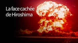 La face cachée de Hiroshima en replay