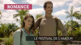 Le festival de l'amour en replay