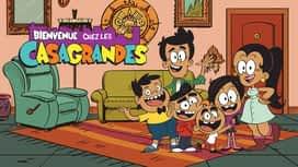 Bienvenue chez les Casagrandes en replay