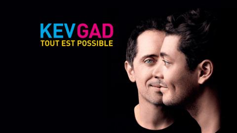 KevGad, Tout est possible