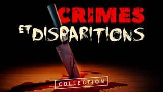 Crimes et disparitions : Les affaires les plus marquantes