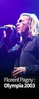 Florent Pagny : Olympia 2003