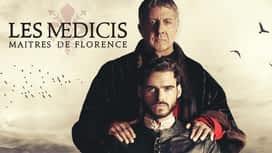 Les Médicis : Maîtres de Florence en replay