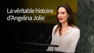 La véritable histoire d'Angelina Jolie