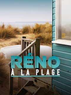 Réno à la plage