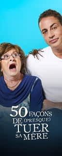 50 façons de (presque) tuer sa mère