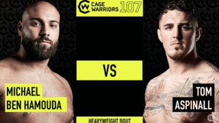 CW107 - Tom Aspinall VS Mickael Ben Hamouda