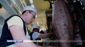 Coûte que coûte : Le business du kebab