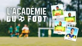 L'Académie du foot en replay
