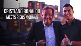 Cristiano Ronaldo meets Piers Morgan en replay