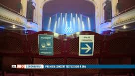 RTL INFO 19H : Coronavirus : un premier concert-test a lieu ce soir à Spa