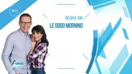 Le Good Morning : Emission du 12/05