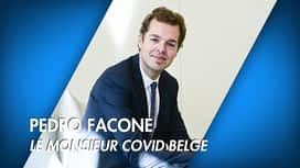 C'est pas tous les jours dimanche : Pedro Facon, le Monsieur Covid belge