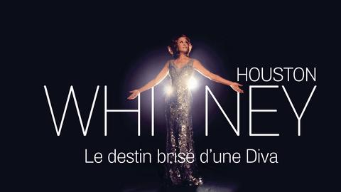 Whitney Houston le destin brisé d'une Diva