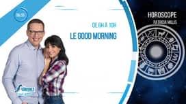 Le Good Morning : Emission du 07/06