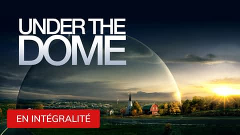 Under the Dome en replay