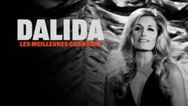 Dalida, les meilleures chansons en replay