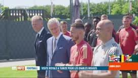RTL INFO 19H : Visite surprise du roi Philippe aux Diables Rouges à Tubize