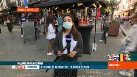 RTL INFO 19H : Euro 2020: ambiance à Bruxelles pour le match de ce soir