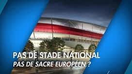 C'est pas tous les jours dimanche : C'est pas tous les jours dimanche: Diables: pas de Stade National, ...