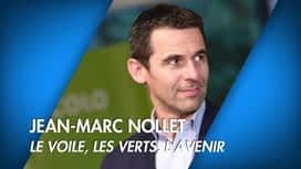 C'est pas tous les jours dimanche : C'est pas tous les jours dimanche: Jean-Marc Nollet: le voile, les...