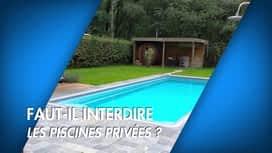 C'est pas tous les jours dimanche : C'est pas tous les jours dimanche: Faut interdire les piscines priv...