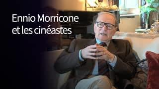 Ennio Morricone et les cinéastes