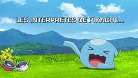Pokemon : S23E41 Les interprètes de Pikachu...