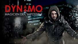 Dynamo : Magicien de l'impossible en replay