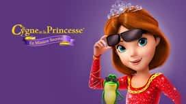 Le Cygne et la Princesse: En mission secrète en replay