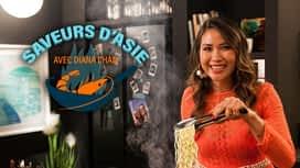 Saveurs d'Asie avec Diana Chan en replay