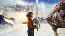 La dernière tueuse de dragons en replay