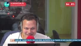 La matinale Bel RTL : Emission du 27/07