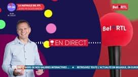 La matinale Bel RTL : Emission du 29/07