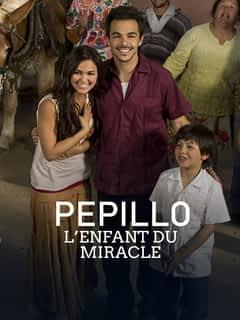 Pépillo, l'enfant du miracle