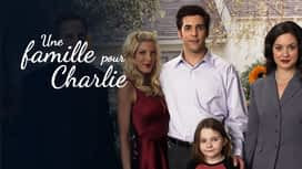 Une famille pour Charlie en replay