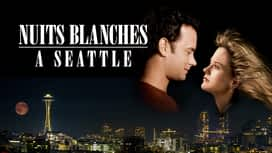 Nuits Blanches à Seattle en replay