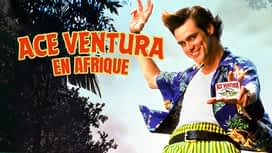 Ace Ventura en Afrique en replay