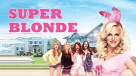 Super Blonde en replay