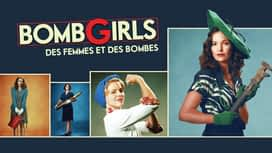 Bomb Girls : des femmes et des bombes en replay