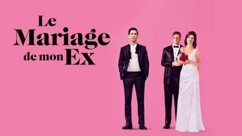 Le mariage de mon ex en replay