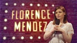 Le Stand-Up Show : Florence Mendez : Mon ex s'est recasé