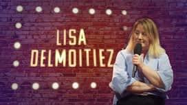 Le Stand-Up Show : Lisa Delmoitiez : Célibataire (presque) par choix