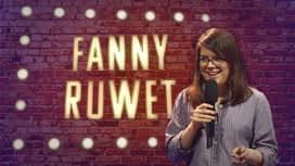 Le Stand-Up Show : Fanny Ruwet : J'ai rompu avec mon mec