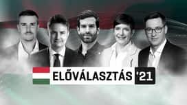 Előválasztás 2021 : Előválasztási vita 2021-09-24
