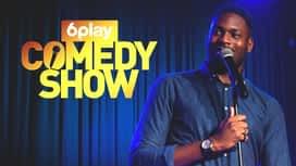 6play Comedy Show en replay