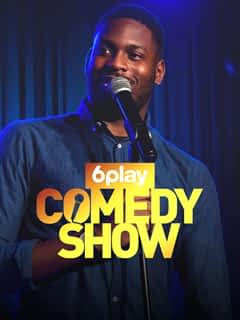 6play Comedy Show