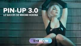 Pin-up 3.0 : Le succès de Mikomi Hokina en replay
