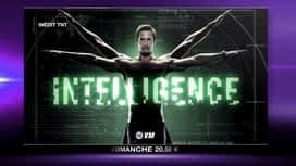 Intelligence : Intelligence dès le dimanche 10 janvier sur W9