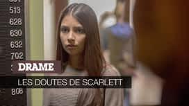 Les doutes de Scarlett en replay